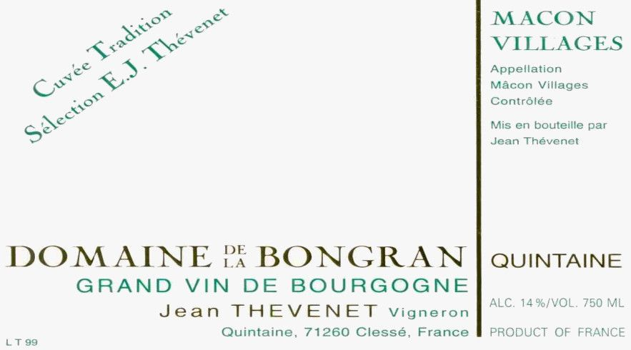 Domaine de la Bongran Macon Villages Domaine de la Bongran Quintaine Cuvee Tradition 2012 Front Label