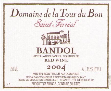 Domaine de La Tour du Bon Bandol Saint Ferreol 2004 Front Label