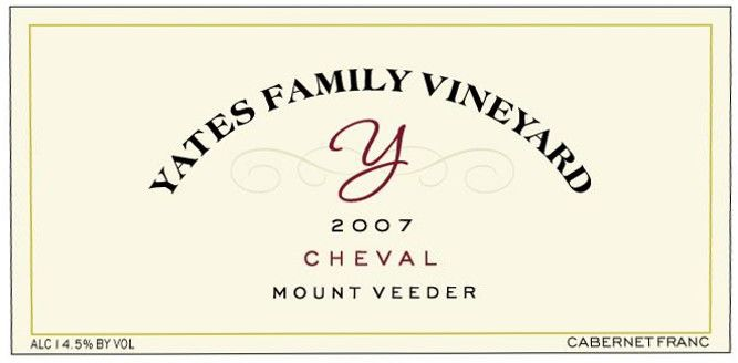 Yates Family Vineyard Cheval Cabernet Franc 2007 Front Label