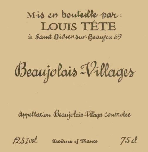 Domaine Louis Tete Beaujolais-Villages 2006 Front Label
