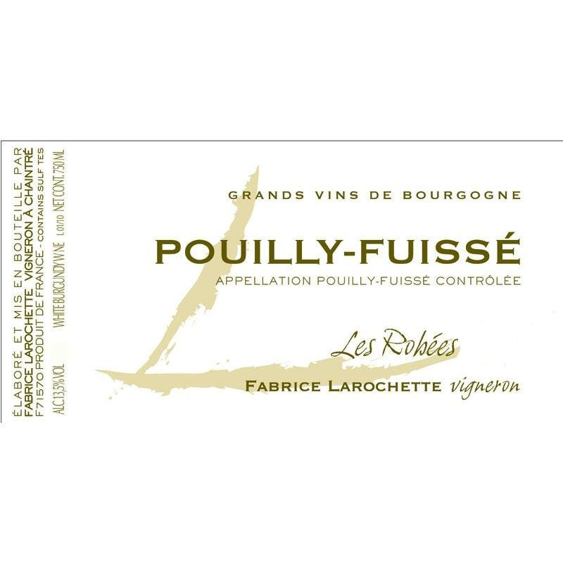 Domaine Fabrice Larochette Les Robees Pouilly-Fuisse 2015 Front Label