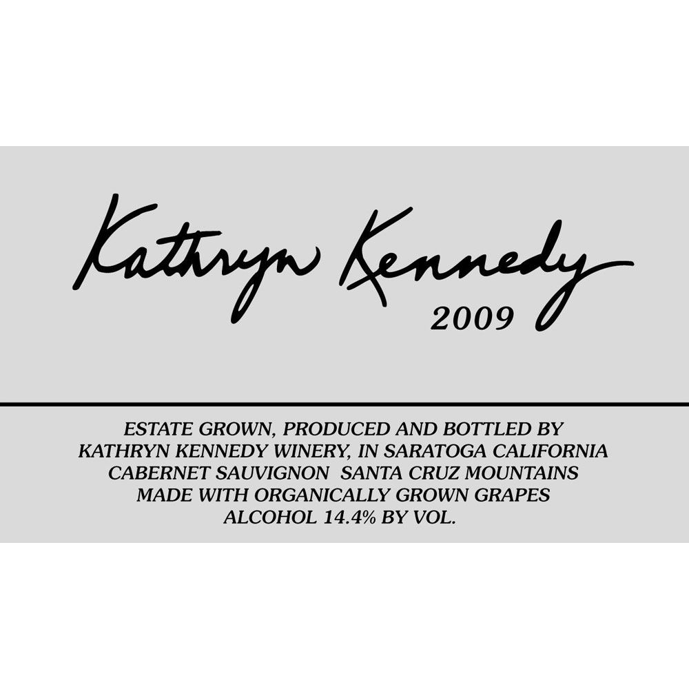 Kathryn Kennedy Santa Cruz Mountains Estate Cabernet Sauvignon 2009 Front Label