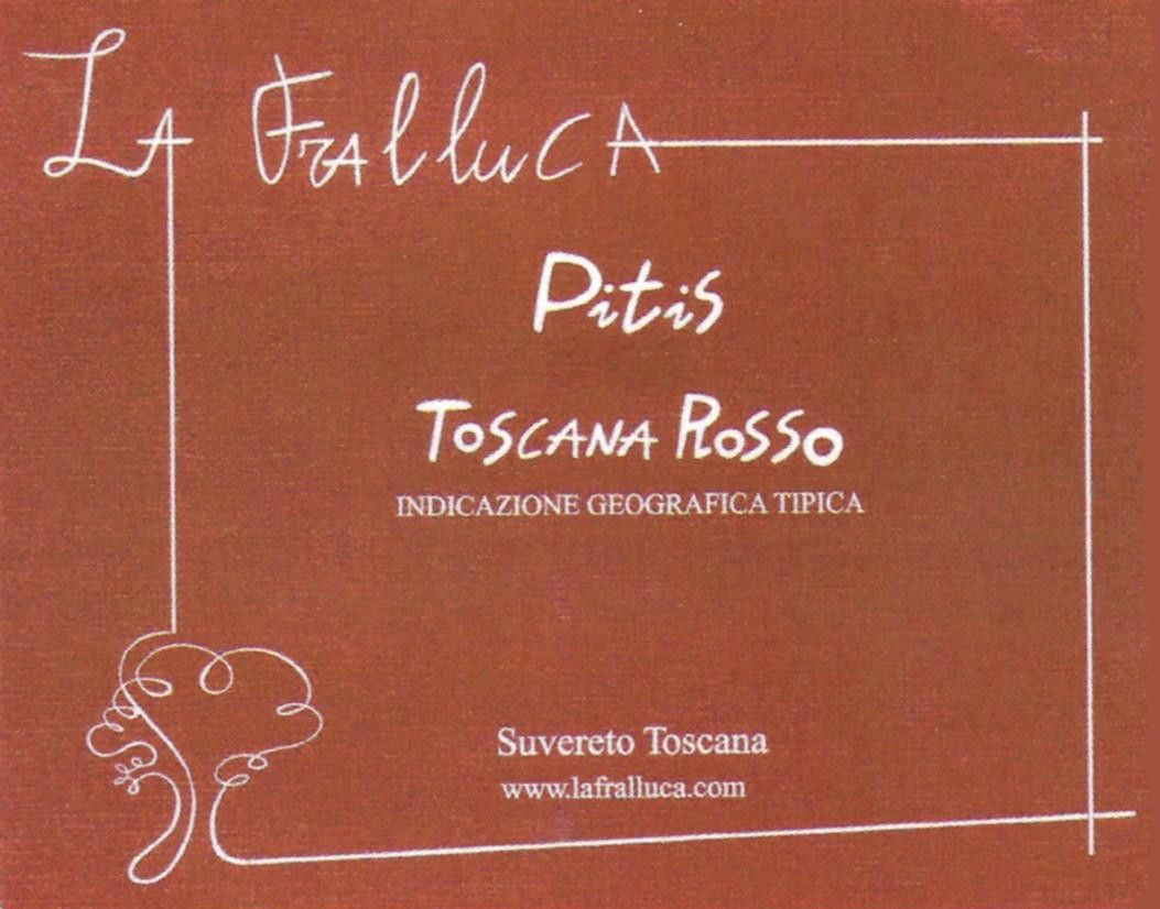 La Fralluca Toscana Pitis Rosso 2009 Front Label