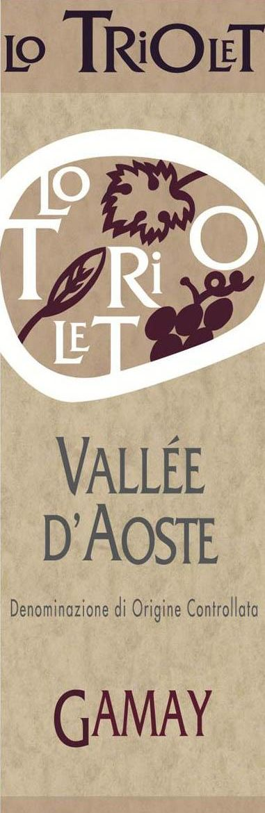 Lo Triolet Vallee d'Aoste Gamay 2015 Front Label