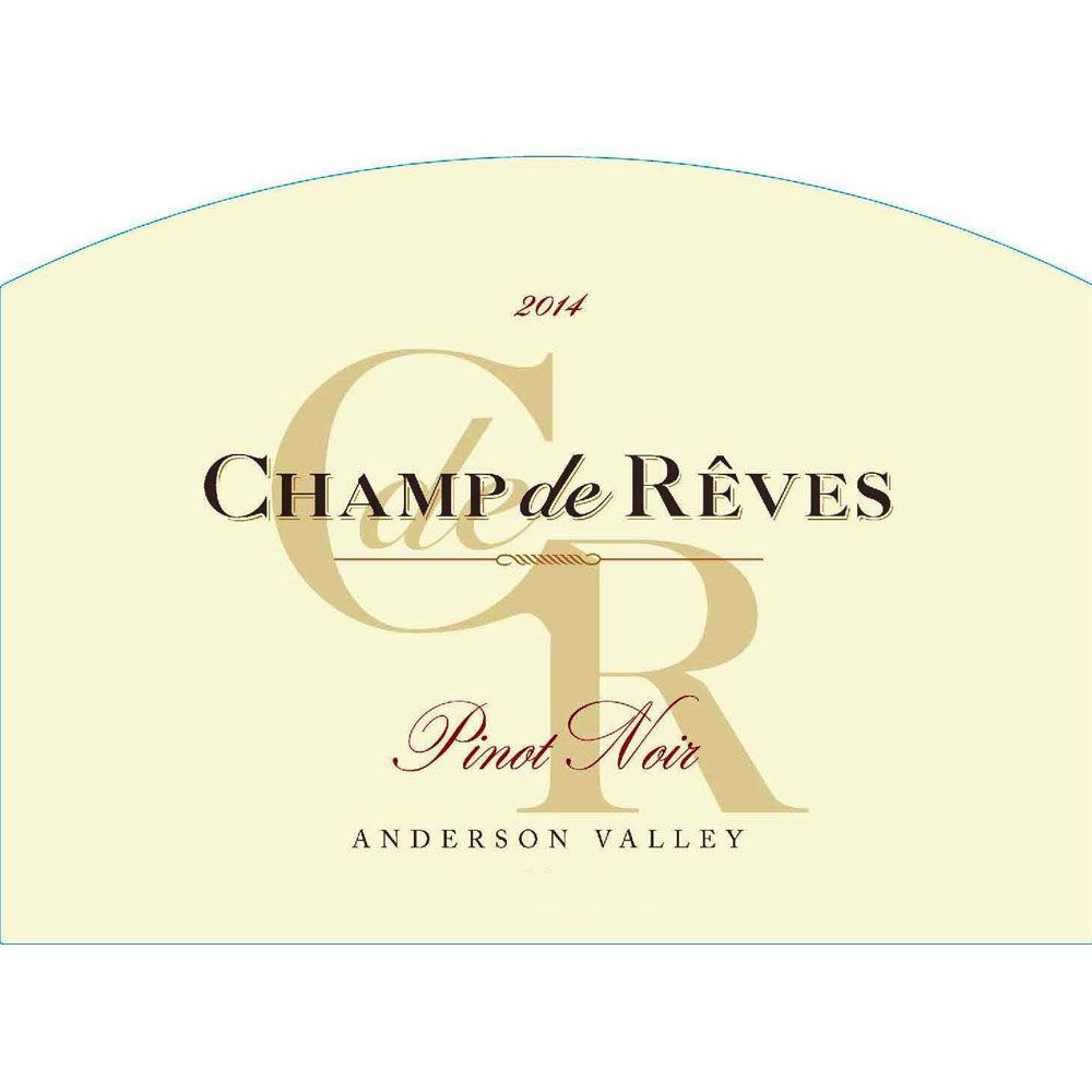 Champ de Reves Anderson Valley Pinot Noir 2014 Front Label