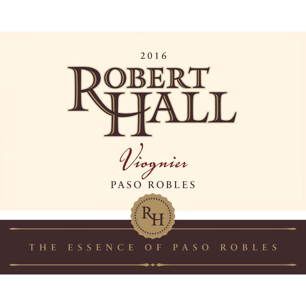 Robert Hall Viognier 2016 Front Label