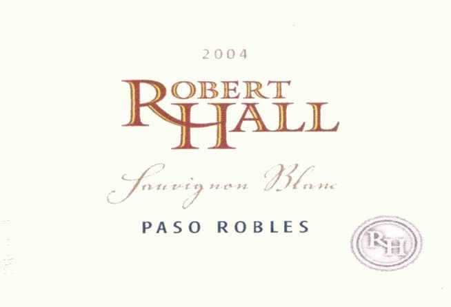 Robert Hall Sauvignon Blanc 2004 Front Label