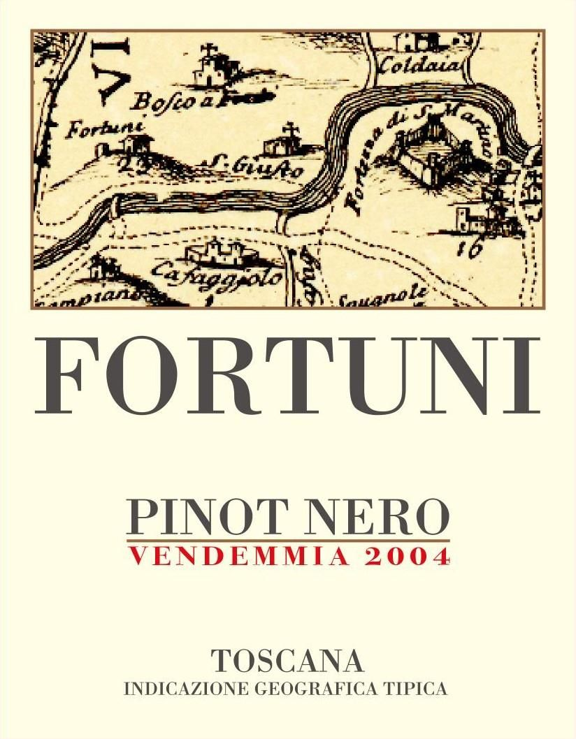 Podere Fortuna Toscana Fortuni Pinot Nero 2004 Front Label