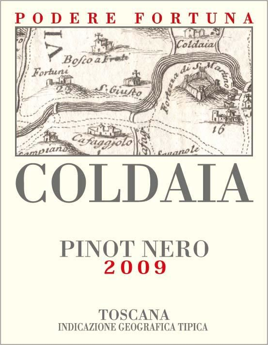 Podere Fortuna Toscana Coldaia Pinot Nero 2009 Front Label