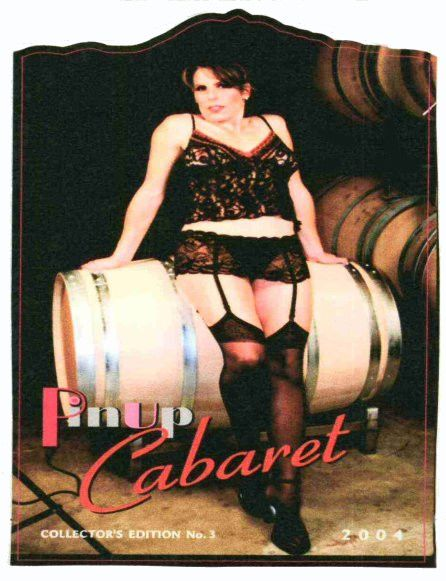 De La Montanya Winery PinUp Cabaret Collectors Edition Red 2004 Front Label
