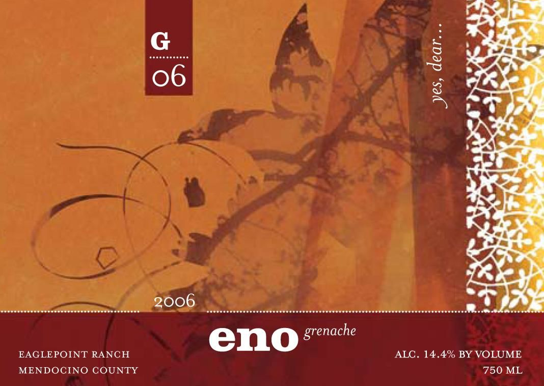 Eno Wines Eagle Point Ranch Grenache 2006 Front Label