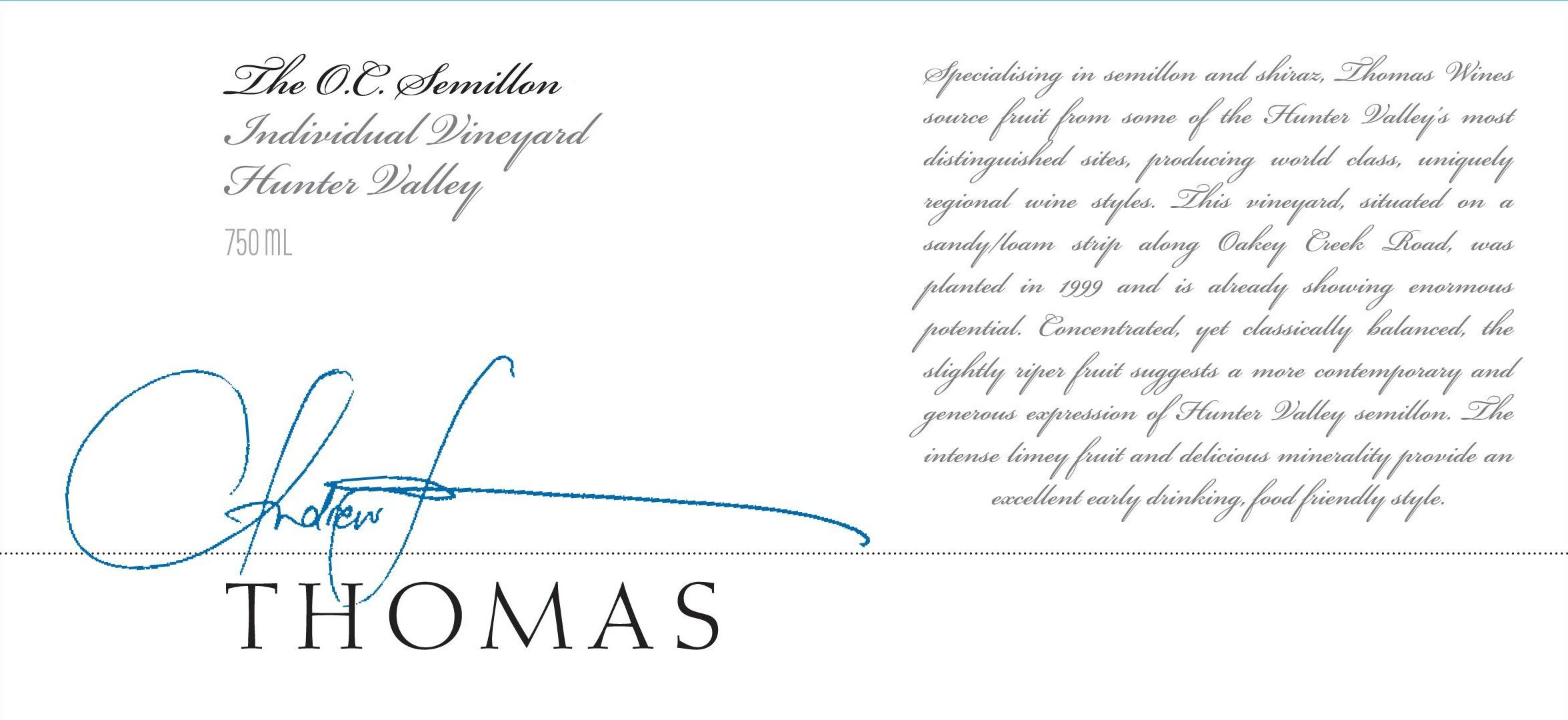 Thomas Wines The O.C. Semillon 2012 Front Label
