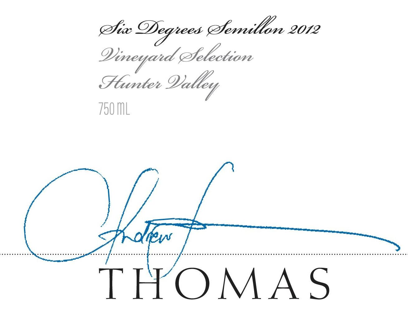 Thomas Wines Six Degrees Semillon 2012 Front Label