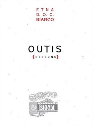 Biondi Etna Outis Nessuno Bianco 2006 Front Label