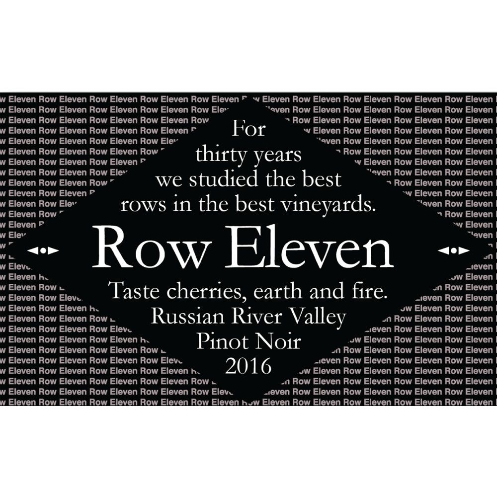 Row Eleven Russian River Pinot Noir 2016 Front Label