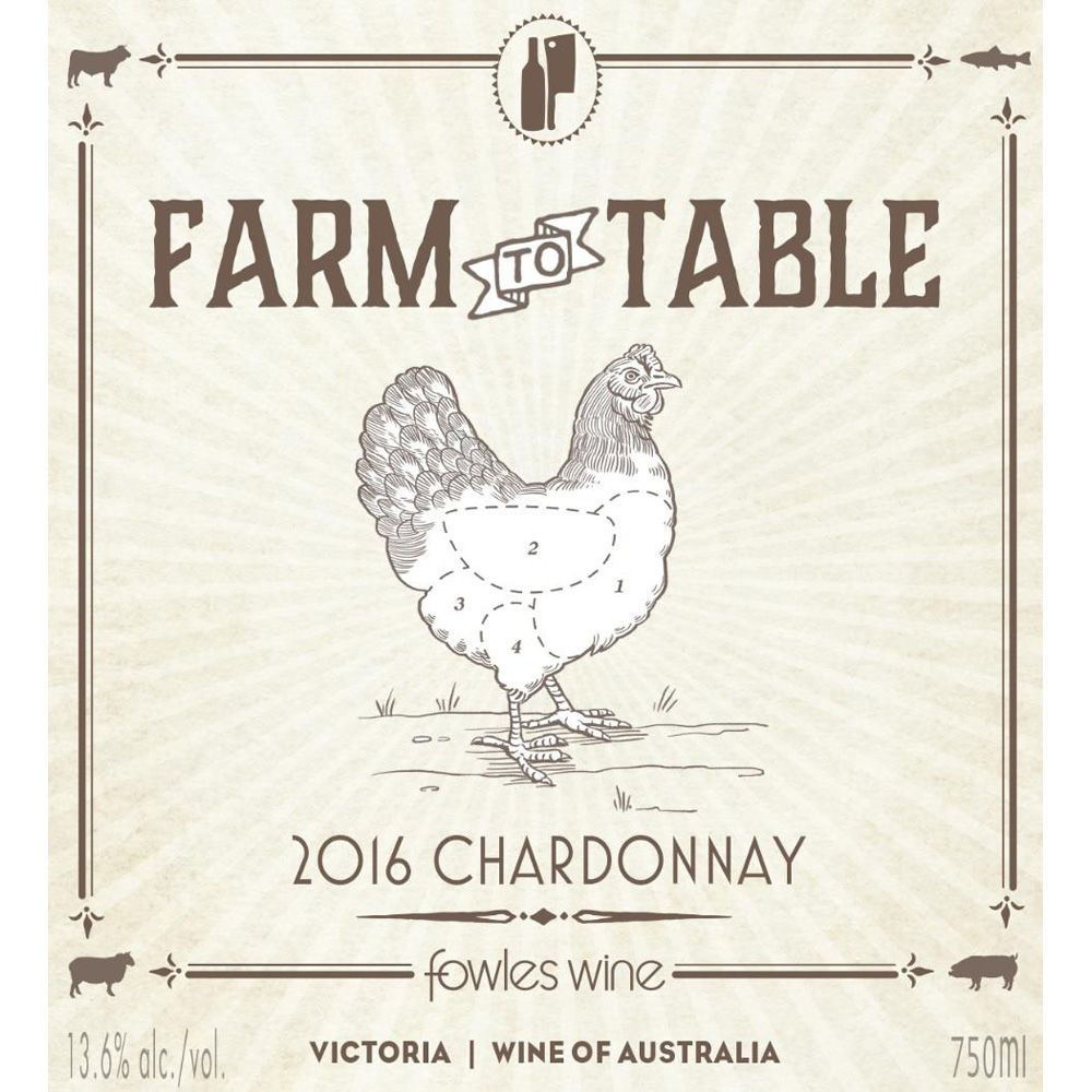 Fowles Wine Farm to Table Chardonnay 2016 Front Label