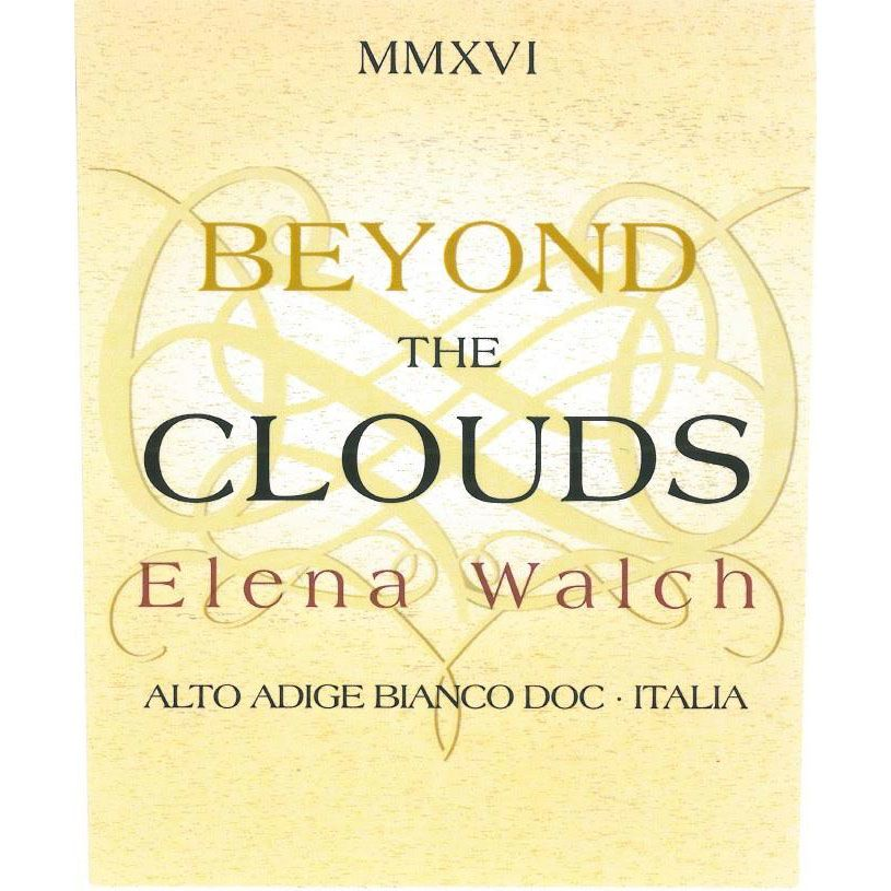 Elena Walch Beyond The Clouds White Blend 2016 Front Label