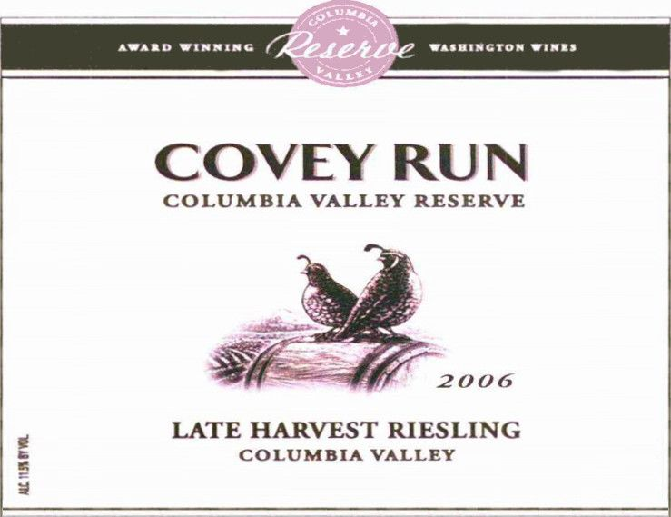 Covey Run Reserve Late Harvest Riesling 2006 Front Label