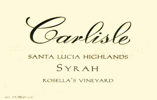 Carlisle Santa Lucia Highlands Rosella's Vineyard Syrah 2009 Front Label