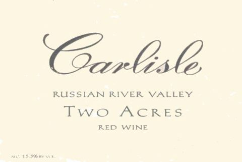Carlisle Russian River Valley Two Acres 2010 Front Label
