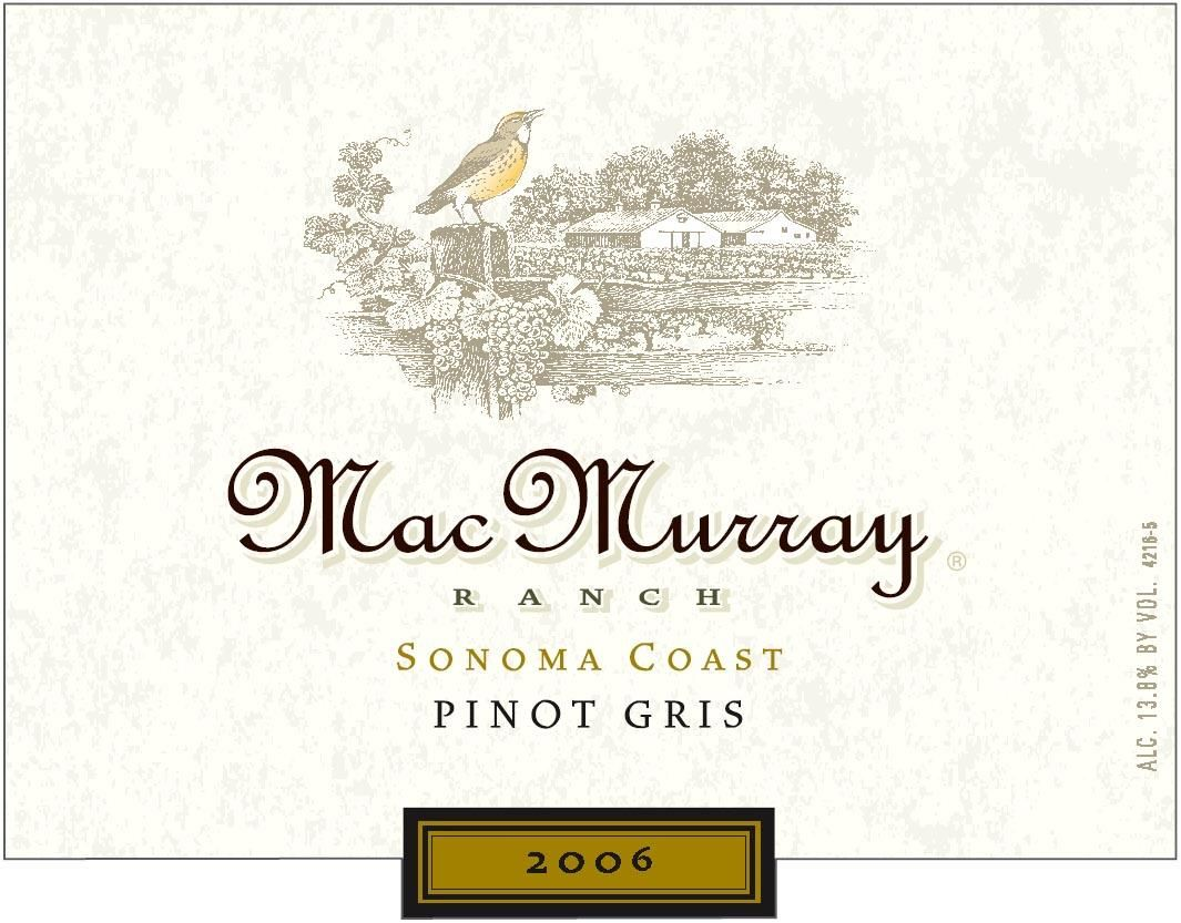 MacMurray Ranch Sonoma Coast Pinot Gris 2006 Front Label
