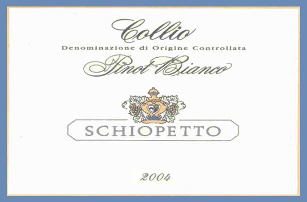 Schiopetto Pinot Bianco 2004 Front Label