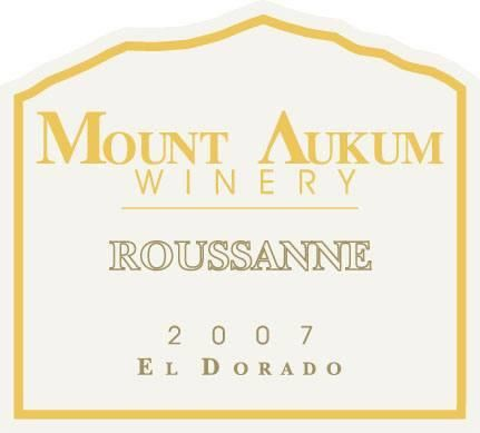 Mount Aukum Winery Roussanne 2007 Front Label