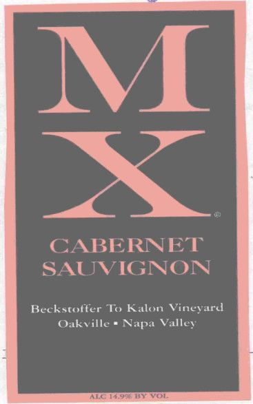 MX Wines Beckstoffer To Kalon Vineyard Cabernet Sauvignon 2006 Front Label