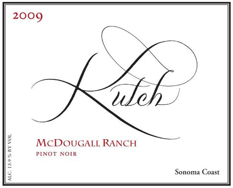 Kutch Wines McDougall Ranch Pinot Noir 2009 Front Label