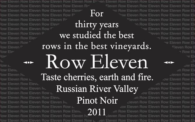 Row Eleven Russian River Pinot Noir 2011 Front Label