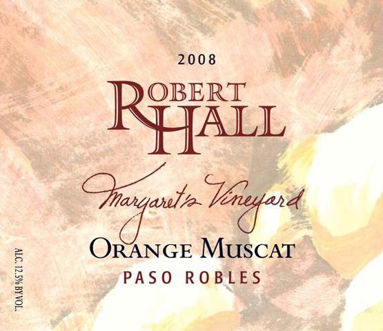Robert Hall Margaret's Vineyard Orange Muscat 2008 Front Label