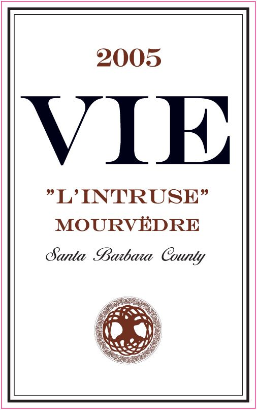 Vie Winery L Intruse Mourvedre 2005 Front Label