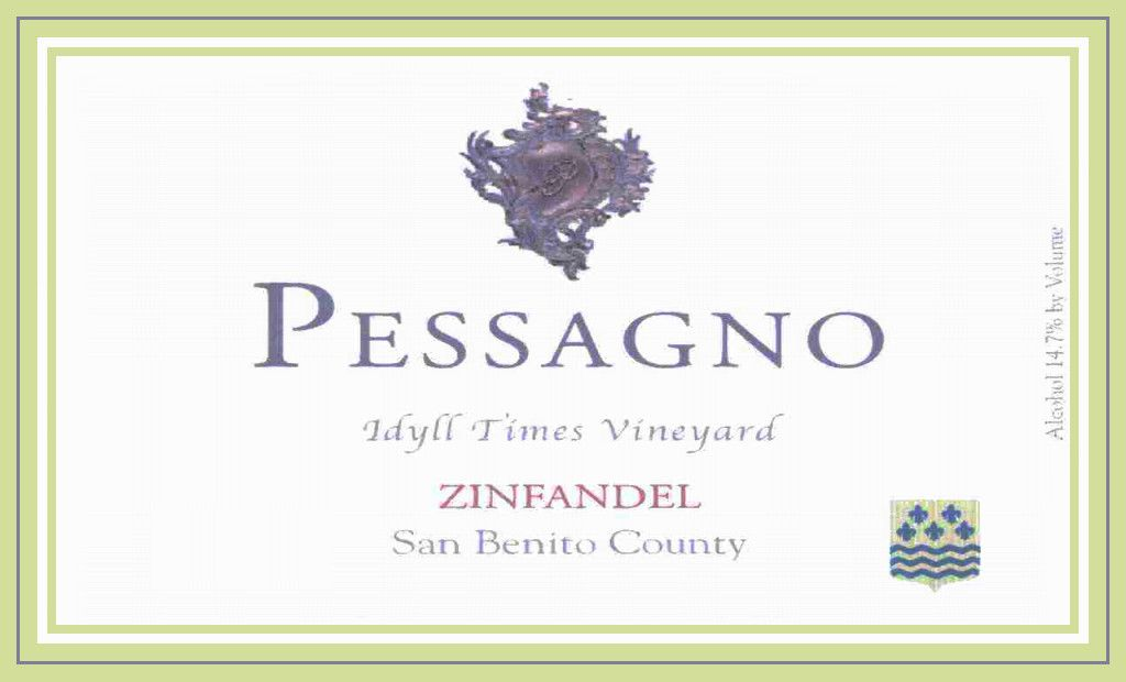 Pessagno Winery Idyll Times Zinfandel 2006  Front Label