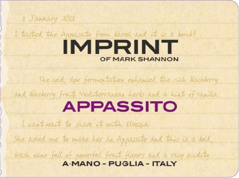 A. Mano Imprint of Mark Shannon Appassito 2013 Front Label