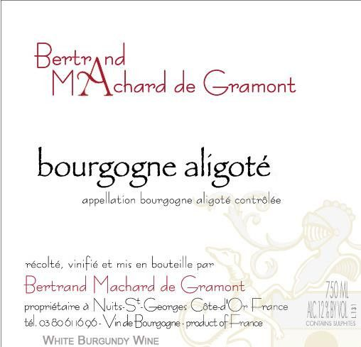Bertrand Machard de Gramont Bourgogne Aligote 2014 Front Label