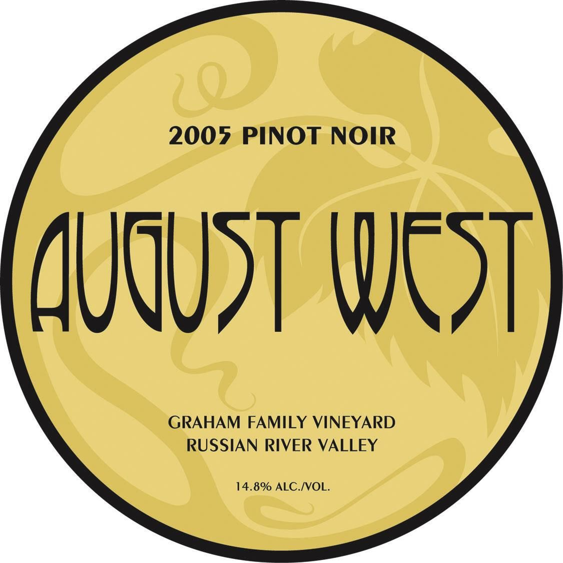 August West Graham Family Vineyard Pinot Noir 2005 Front Label