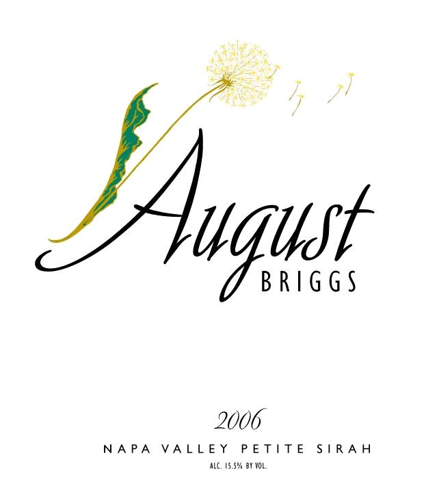 August Briggs Petite Sirah 2006 Front Label