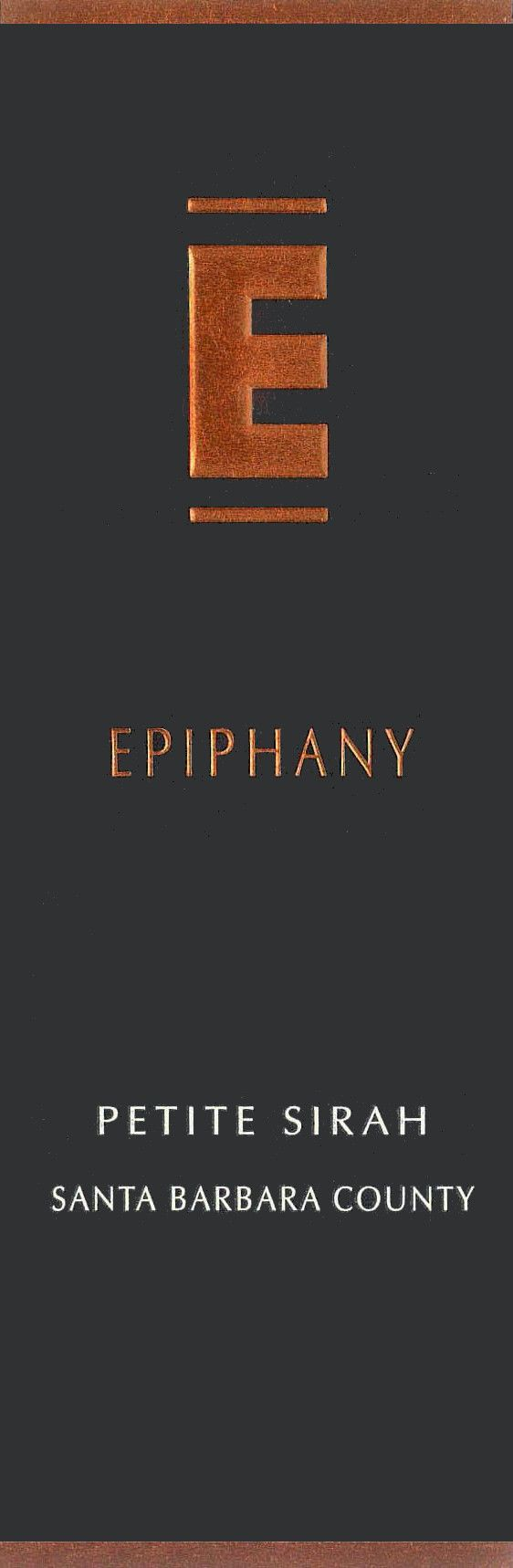 Epiphany Cellars by Fess Parker Petite Sirah 2011  Front Label