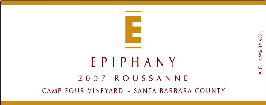 Epiphany Cellars by Fess Parker Camp Four Vineyard Roussanne 2007 Front Label
