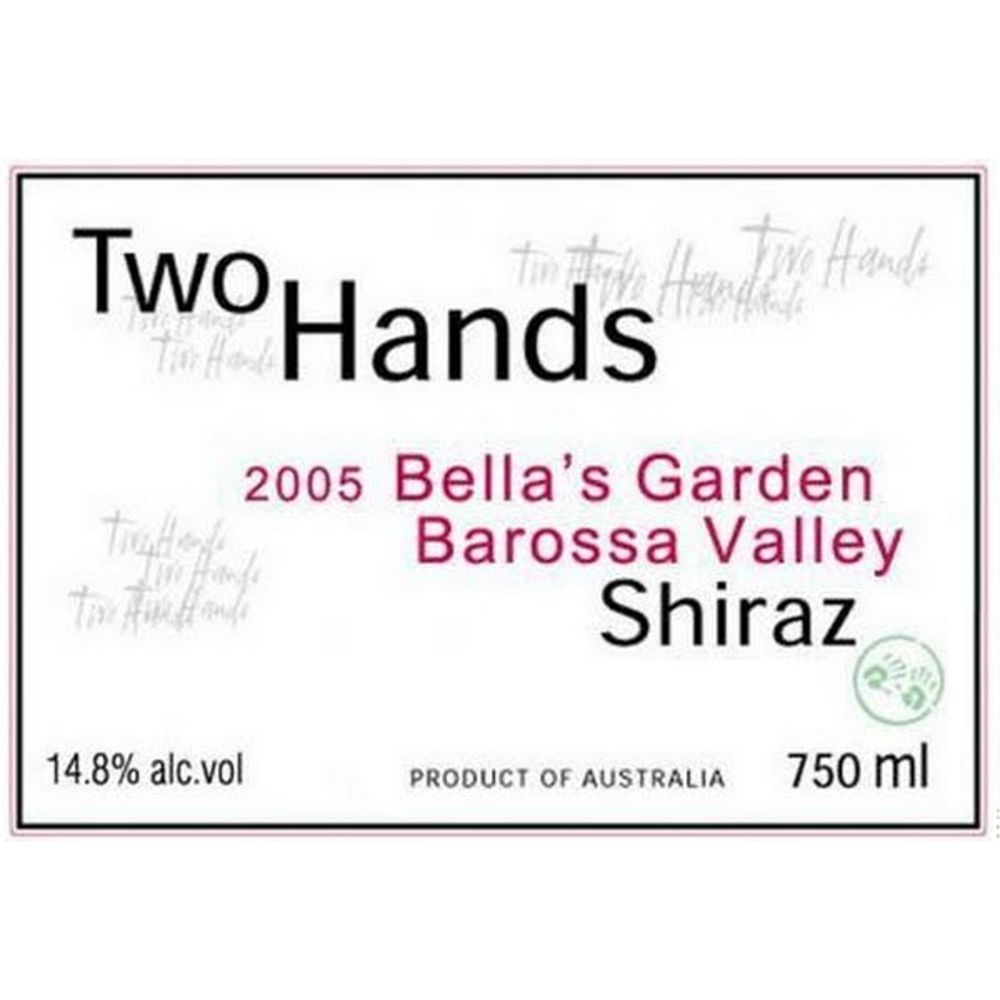 Two Hands Bella's Garden Shiraz 2005 Front Label
