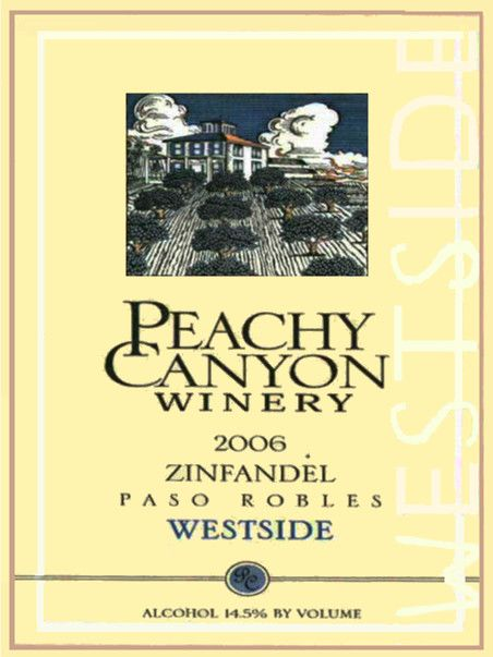 Peachy Canyon Westside Zinfandel 2006  Front Label