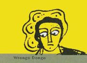 Wrongo Dongo Monastrell 2004 Front Label