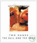 Two Hands The Bull and The Bear Shiraz Cabernet 2004 Front Label