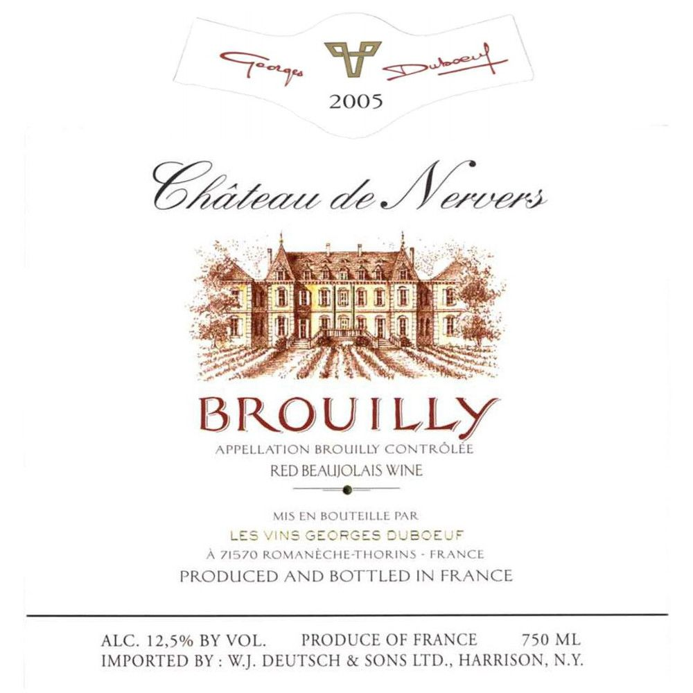 Duboeuf Brouilly Chateau de Nervers 2005 Front Label