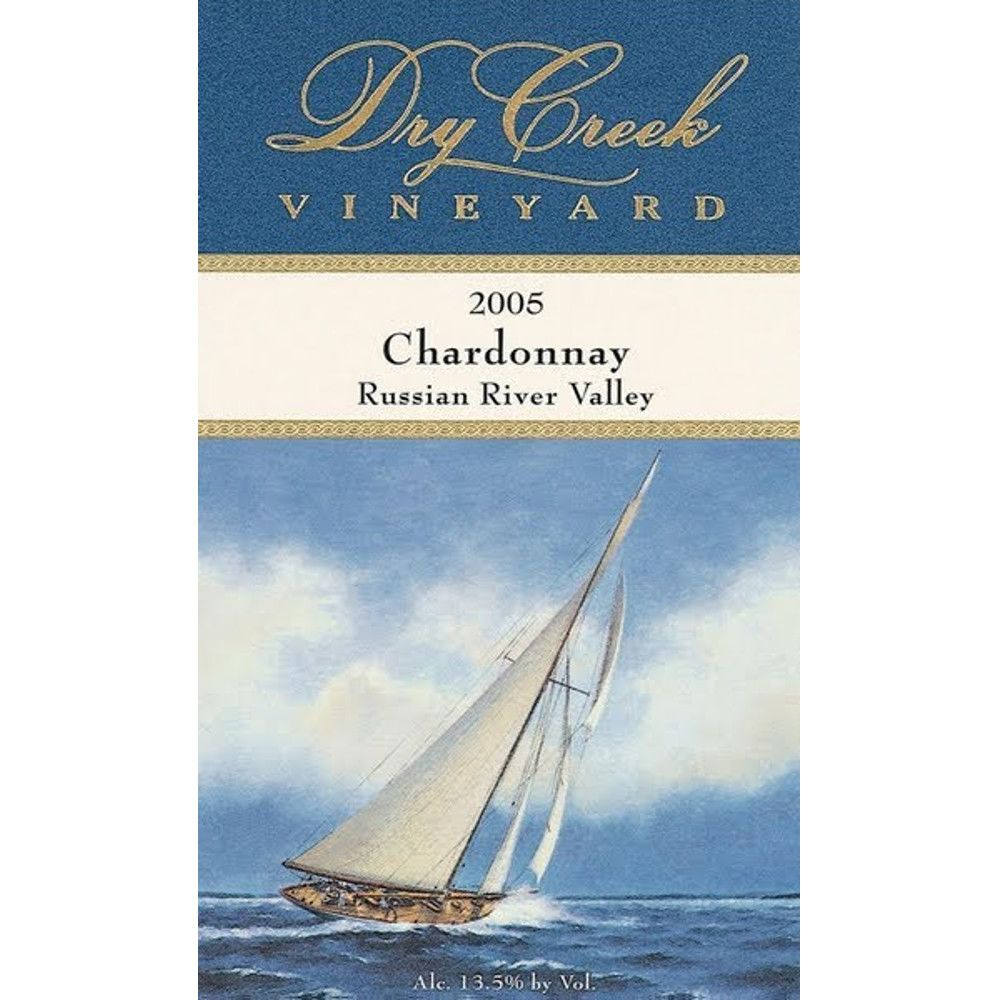 Dry Creek Vineyard Chardonnay 2005 Front Label