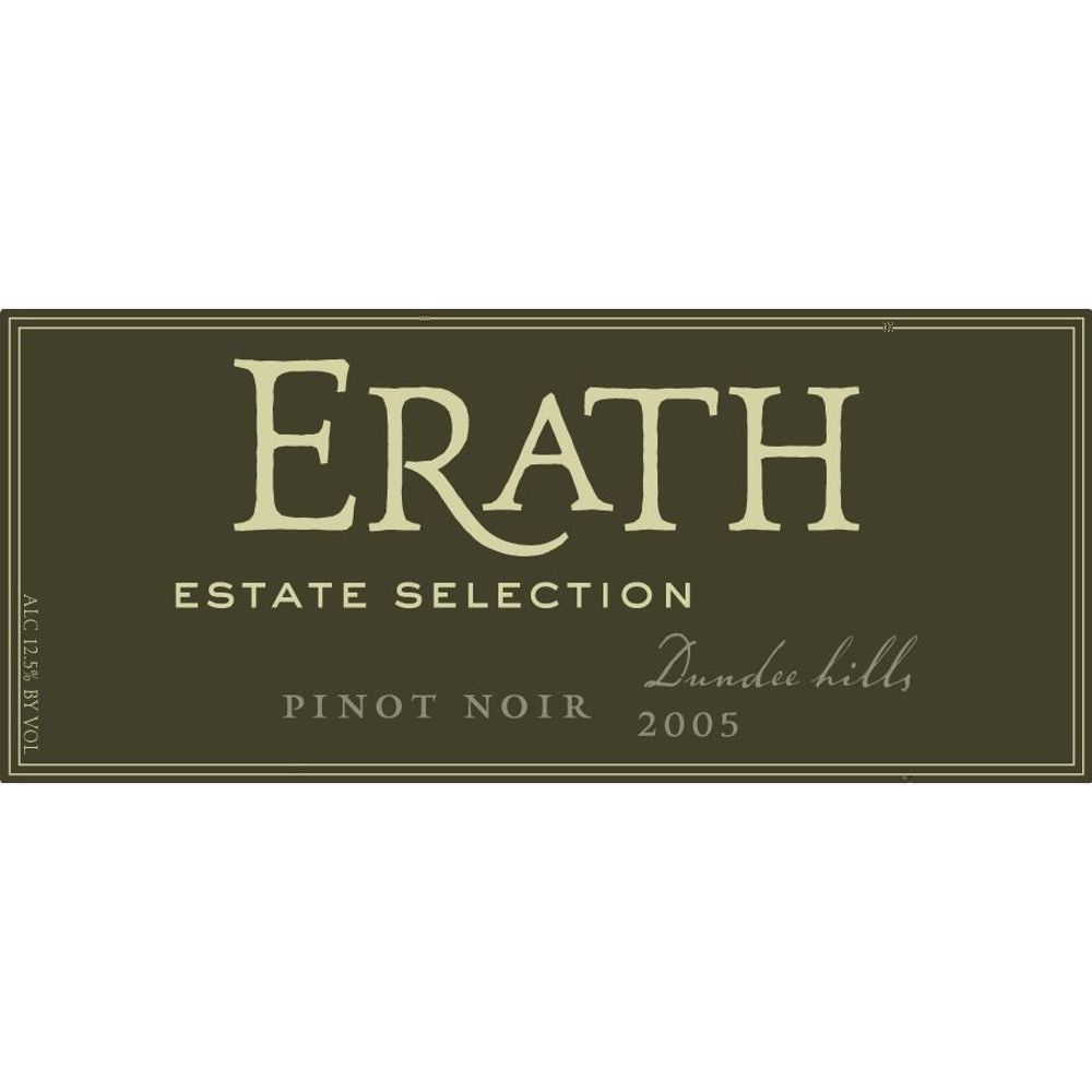 Erath Dundee Hills Estate Selection Pinot Noir 2005 Front Label