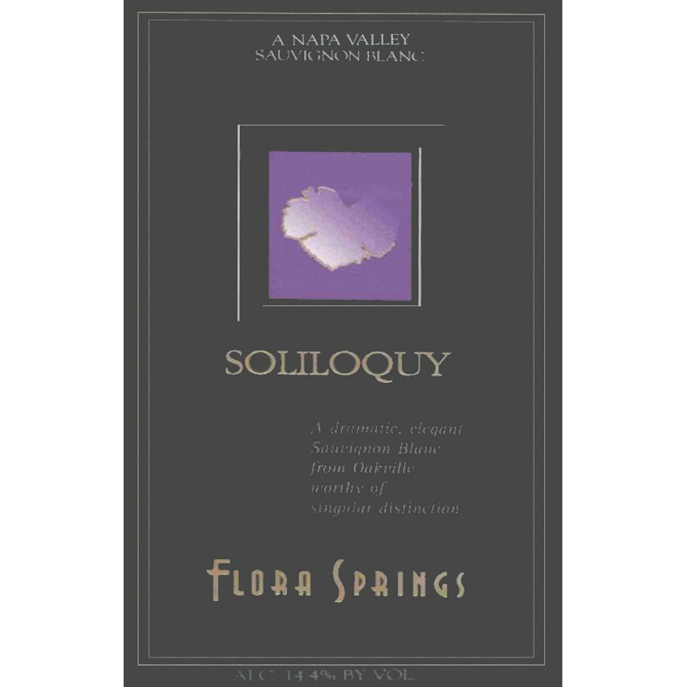 Flora Springs Soliloquy 2006 Front Label