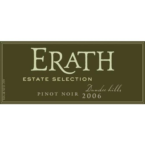 Erath Dundee Hills Estate Selection Pinot Noir 2006 Front Label