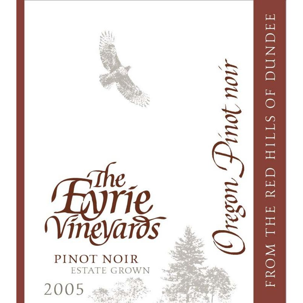 Eyrie Estate Pinot Noir 2005 Front Label