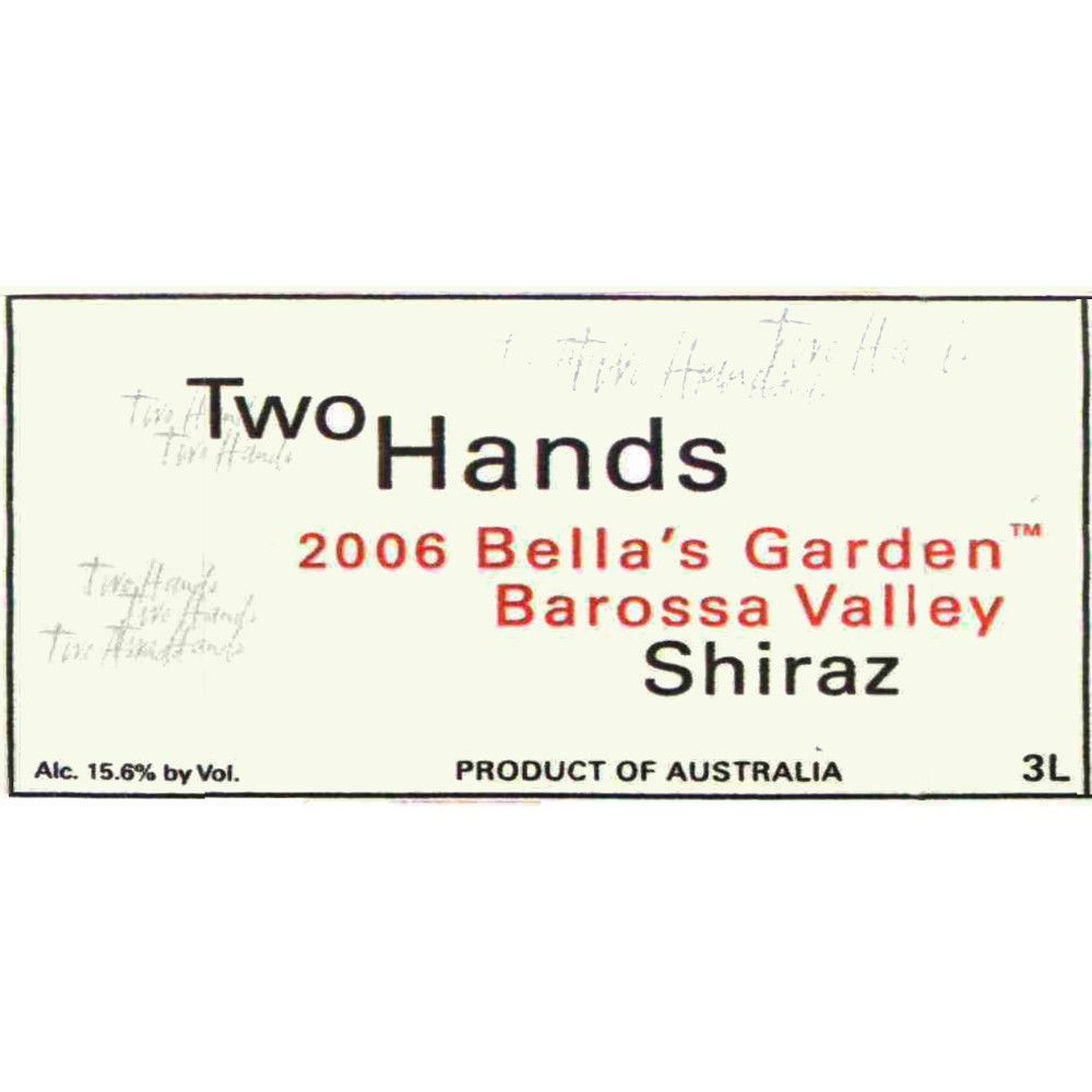 Two Hands Bella's Garden Shiraz 2006 Front Label